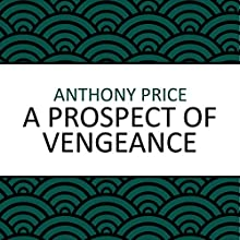A Prospect of Vengeance Audiobook by Anthony Price Narrated by Jilly Bond