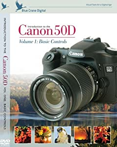 Introduction to the Canon 50D, Vol. 1: Basic Controls