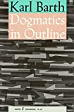 Dogmatics in Outline (006130056X) by Barth, Karl