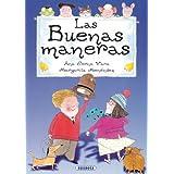 LAS BUENAS MANERAS (Adivinanzas y Chistes) (Spanish Edition)
