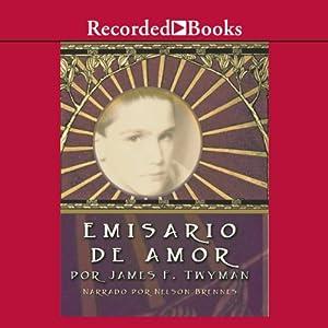 Emisario de Amor Audiobook