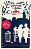 Vaclav & Lena: A Novel