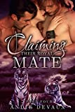 Claiming Their Royal Mate: Part Four