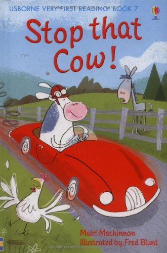 Stop that Cow! (Usborne Very First Reading)
