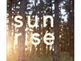 Sunrise : Music For Mellow Mornings