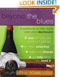Beyond the Blues: A Workbook to Help...
