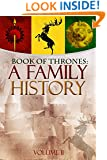 Game of Thrones: A Family History Volume II (Book of Thrones 2)