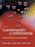 img - for Conversaci n y controversia: T picos de hoy y de siempre (6th Edition) book / textbook / text book