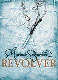 Marcus Sedgwick Revolver