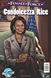 Female Force: Condoleezza Rice (1427639329) by Lyons, Nick