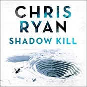Shadow Kill: A Strikeback Novel (2) | Chris Ryan