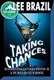 img - for Taking Chances: Pulp Friction 2014 (Elemental Connections) book / textbook / text book