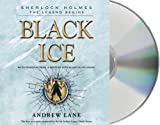 Black Ice (Sherlock Holmes: the Legend Begins)