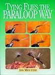 Tying Flies The Paraloop Way