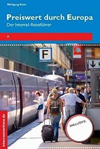 Preiswert durch Europa: Der Interrail-Reiseführer