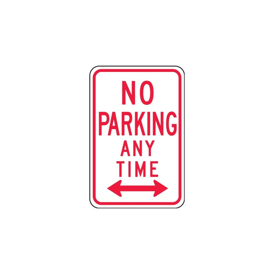 Accuform Signs FRP716RA Engineer Grade Reflective Aluminum Parking Sign, Legend NO PARKING ANY TIME (DOUBLE ARROW), 18 Length x 12 Width x 0.080 Thickness, Red on White