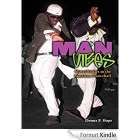 Man Vibes: Masculinities in the Jamaican Dancehall (English Edition)