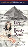 Lucy and The Beauty Queen (A Gifted Girls Series: Book 2)