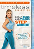 Kathy Smith Timeless: Great Buns & Thighs Step [Import]
