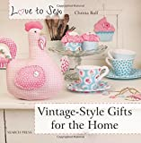 Vintage-Style Gifts for the Home (Love to Sew)