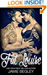 Fat Louise (Biker Bitches Book 2)