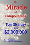 The Miracle of Compounding: Turn $9 a day into $2,000,000