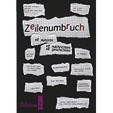 """Zeilenumbruch: Elf Autoren. Elf Nachrichten. Elf Geschichtenvon """"EditionZ Twinmedia Verlag"""""""