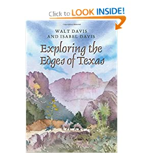 Exploring the Edges of Texas Walt Davis and Isabel Davis