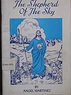 Shepherd of the Sky by Angel Martinez