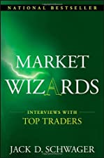 Market Wizards Updated Interviews With Top Traders by Jack D. Schwager