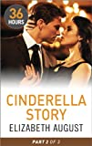 Cinderella Story Part 2 (36 Hours Book 14)