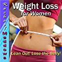 Weight Loss for Women Hypnosis: Lose Weight, Lose Belly Fat, Healthy Lifestyle, Guided Meditation Hypnosis & Subliminal  by Rachael Meddows