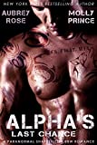 Alphas Last Chance: A Paranormal Shapeshifter BBW Romance (Scraptown Shifters Book 2)