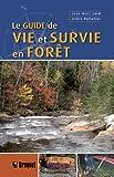 Le guide de vie et survie en forêt