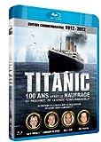 echange, troc Titanic, 100 ans après : la légende de l'insubmersible [Blu-ray]