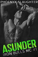 Asunder (Iron Bulls MC #1)