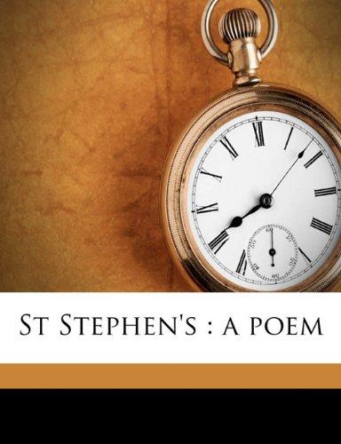 St Stephen's: a poem