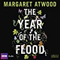 The Year of the Flood: MaddAddam Trilogy, Book 2 (       UNABRIDGED) by Margaret Atwood Narrated by Lorelei King