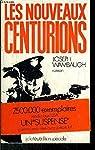 Les nouveaux centurions