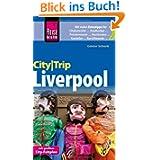 Reise Know-How CityTrip Liverpool: Reiseführer mit Faltplan