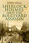 Sherlock Holmes and the Boulevard Ass...