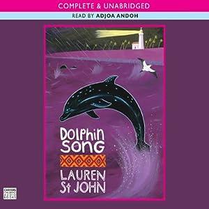 Dolphin Song | [Lauren St John]
