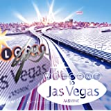 Welcome to Jas Vegas(初回生産限定盤)