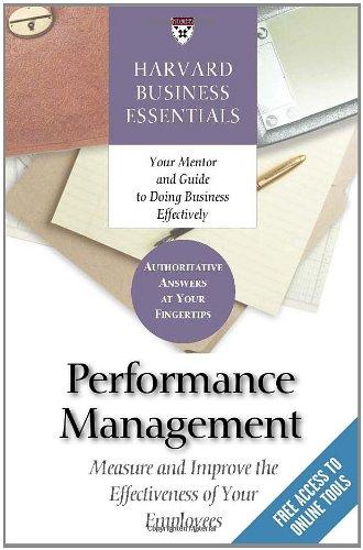 Harvard Business Essentials: Performance Management: