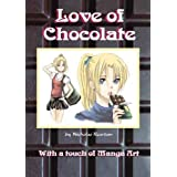 Love of Chocolateby Nicholas Reardon