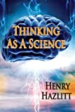 img - for Thinking As A Science book / textbook / text book