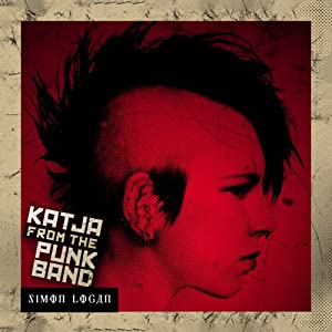 Katja from the Punk Band | [Simon Logan]