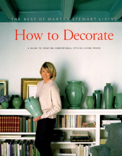 How To Decorate: The Best Of Martha Stewart Living front-822355