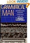 Grammatical Man: Information, Entropy...