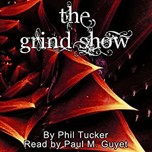 The Grind Show Audiobook